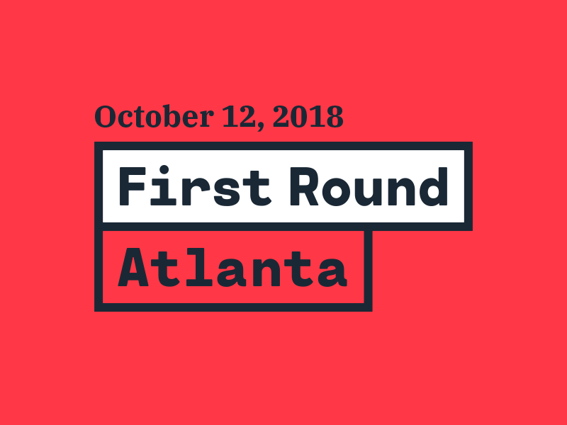 First Round is coming to Atlanta!